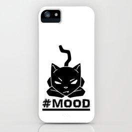 #MOOD Cat Black iPhone Case