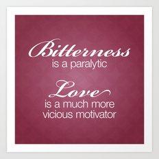 Bitterness & Love Art Print
