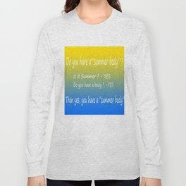 summer body Long Sleeve T-shirt