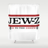 jay z Shower Curtains featuring Jay-Z, umm I mean Jew-Z (H to the EBREW)! by jewtees