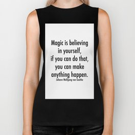 Magic is Believing in Yourself Biker Tank