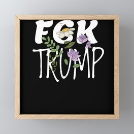 FCK Trump Framed Mini Art Print
