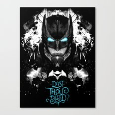 Dost Thou Bleed? Canvas Print