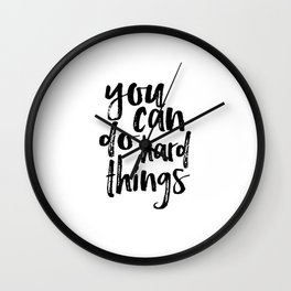 Printable Art you can do hard things gallery wall Inspirational Quote Wall Art Gift Idea Nursery Wall Clock