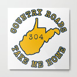 West Virginia State Map Country Roads 304 WV Take Me Home Metal Print