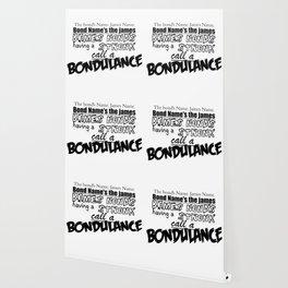 CALL A BONDULANCE Wallpaper