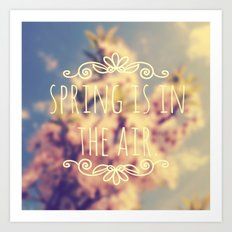 Spring Is In The Air Art Print