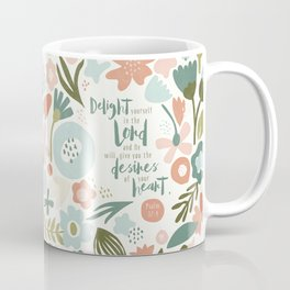Delight yourself in the Lord Coffee Mug