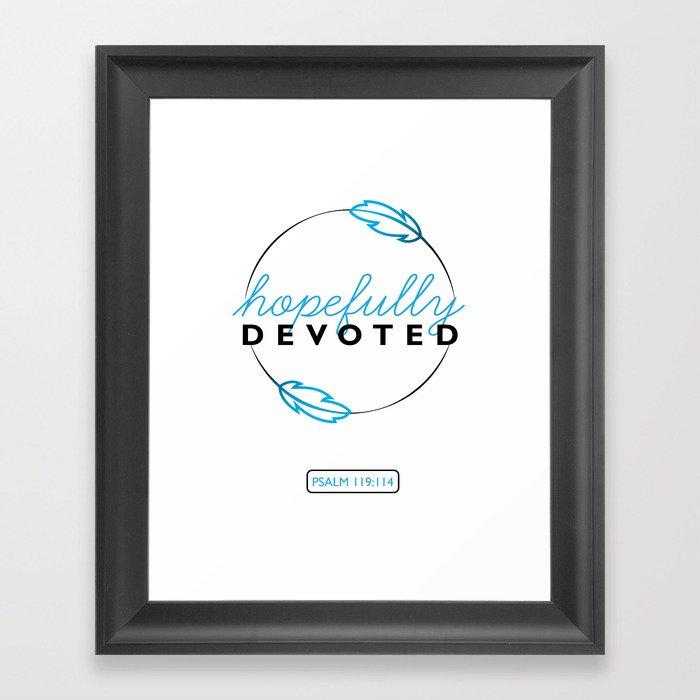 Hopefully Devoted Framed Art Print