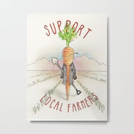 Support Local Carrots Metal Print