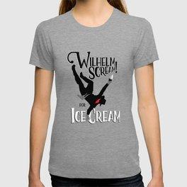 Wilhelm Scream! (for ice cream) T-shirt
