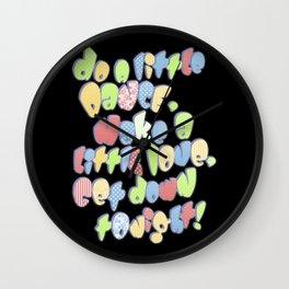 Do a little dance... Wall Clock