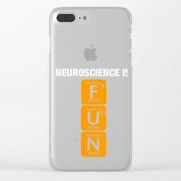 Neuroscience Neurobiology Neurophysiology Flourine Uranium Nitrogen Brain Science Axonal Gift Clear iPhone Case