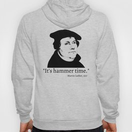 It's Hammer Time Hoody