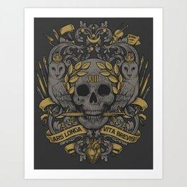ARS LONGA VITA BREVIS Art Print