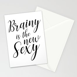 Brainy is the new sexy Stationery Cards