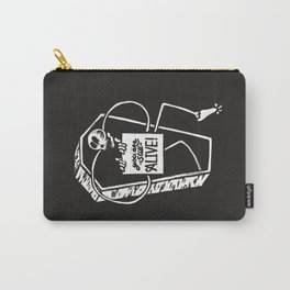 You Are Still Alive Carry-All Pouch