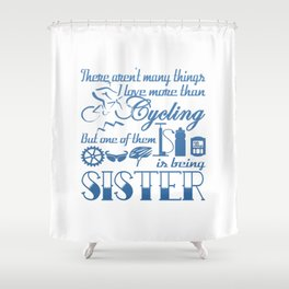 Cycling Sister Shower Curtain