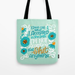 Sh*t People Say: I Don't Care... Tote Bag