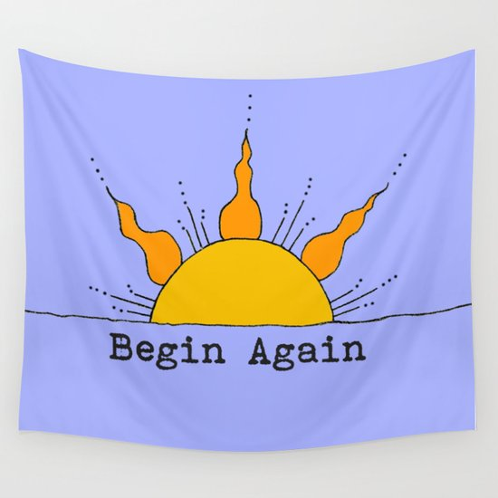 Begin Again Sun Inspirational Sunrise Wall Tapestry