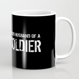 Proud Husband of a Soldier Coffee Mug