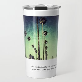 Live the life you have imagined #2 Travel Mug