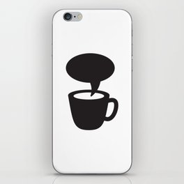 Coffee cup dialogue iPhone Skin