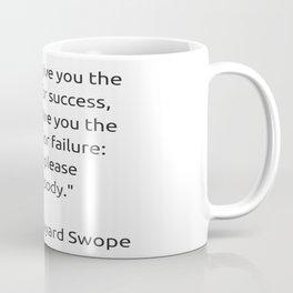 I cannot give you the formula for success Coffee Mug