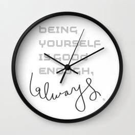 being yourself Wall Clock