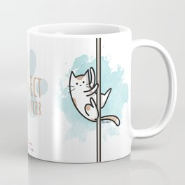 A PURRFECT POLE DANCER Coffee Mug