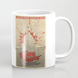 Death Proof Coffee Mug
