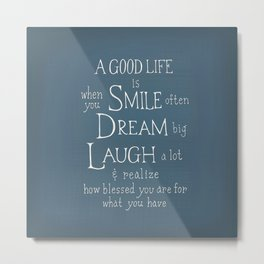 Smile,Dream,Laugh - Inspirational quote Metal Print