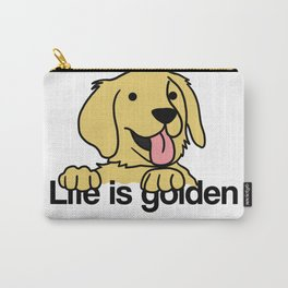 Life is golden Retriever Dog Puppy Doggie Present Carry-All Pouch