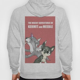 """The Wacky Adventures of Kermit and Meeble"" Hoody"