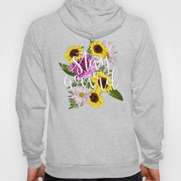 Stay Weird in Flowers // Hand Lettering Hoody
