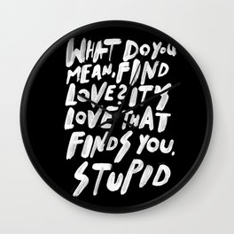 GO FIND LOVE Wall Clock