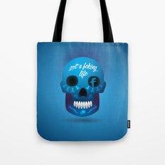 Get fcking life Tote Bag
