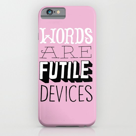 Words are Futile Devices iPhone & iPod Case