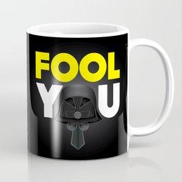 FOOL YOU - Dark Helmet Spaceballs Coffee Mug