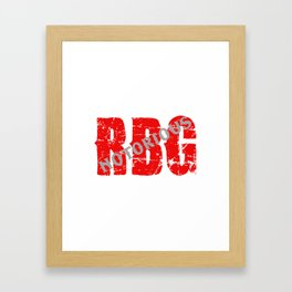 NOTORIOUS RBG - GRUNGE FONT Framed Art Print