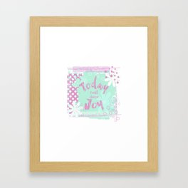 Today I Choose Joy Happy Inspirational Quote Framed Art Print