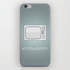 STOPtheSTUPIDITY iPhone & iPod Skin