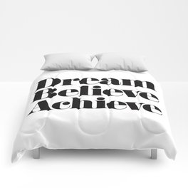 Dream Believe Achieve Comforters