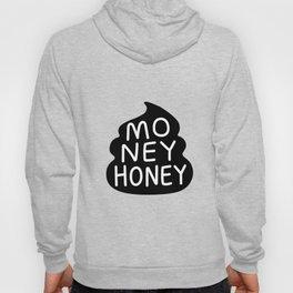 Money Honey Hoody