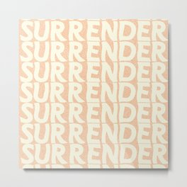 Surrender Metal Print