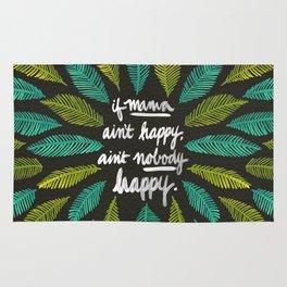 If Mama Ain't Happy Rug