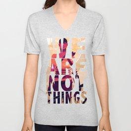 We Are Not Things Unisex V-Neck