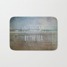 You and me, by the sea Bath Mat