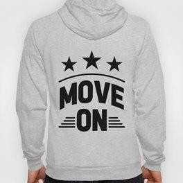 Move on Hoody