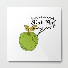 Eat Me Metal Print